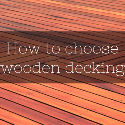 How to choose wooden decking